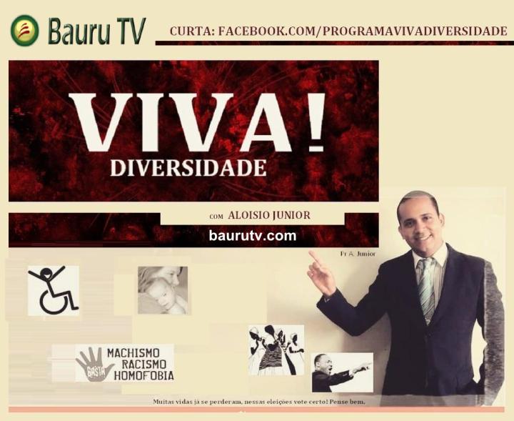 viva diversidade, BAURU TV, ALOISIO JÚNIOR